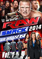 WWE: The Best of RAW and Smackdown (2014): Volume 1