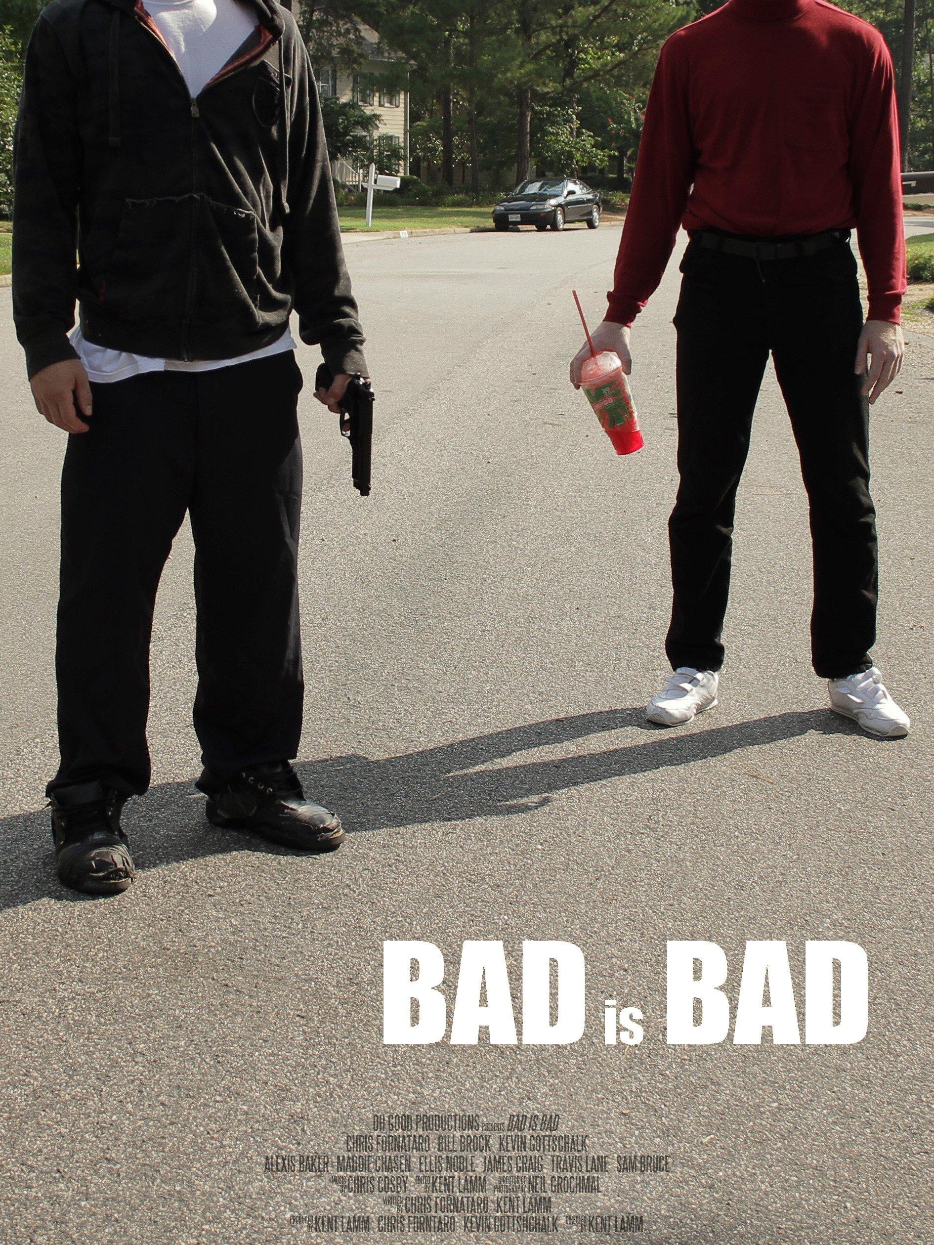 Bad is Bad on Amazon Prime Instant Video UK