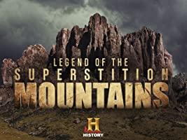 Legend of the Superstition Mountains Season 1