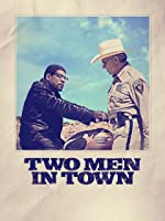 Two Men In Town [HD]