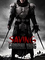 Saving General Yang (English Subtitled)
