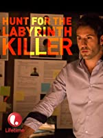 Hunt for the Labryinth Killer
