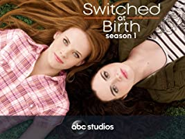 Switched at Birth Season 1 (part 1)