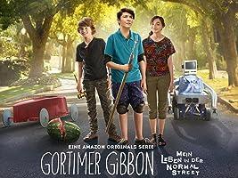 Gortimer Gibbon: Mein Leben in der Normal Street - Staffel 1 [Ultra HD]