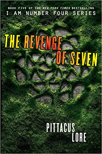 The Revenge of Seven (Lorien Legacies Book 5) written by Pittacus Lore