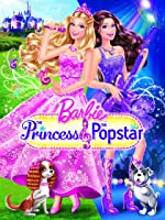 Barbie: The Princess and the Pop Star