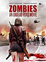 Zombies: An Undead Road Movie