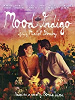 Mood Indigo (Theatrical Cut)