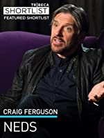 Craig Ferguson: NEDS