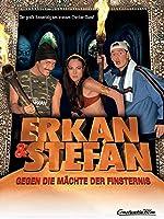 Erkan und Stefan gegen die M�chte der Finsternis