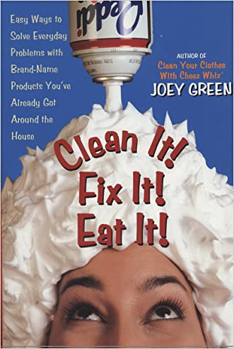Clean It! Fix It! Eat It! written by Joey Green