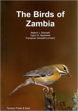 The Birds of Zambia: An Atlas and Handbook