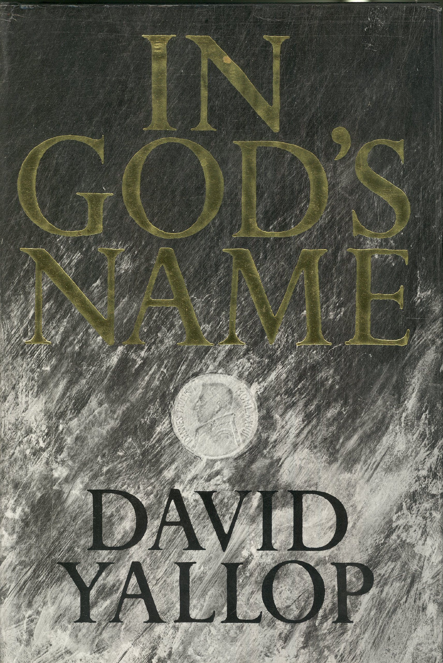 In Gods Name - David A. Yallop