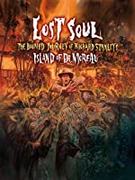 Lost Soul: The Doomed Journey of Richard Stanley's Island of Dr. Moreau [HD]