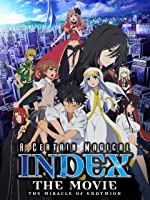 A Certain Magical Index - The Movie - The Miracle of Endymion [HD]