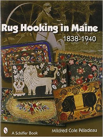 Rug Hooking in Maine 1838-1940