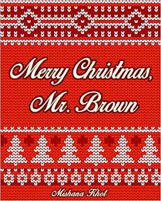 Merry Christmas, Mr. Brown (The Harold Brown Series Book 2)