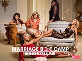 Marriage Boot Camp: Bridezillas Season 1 [HD]