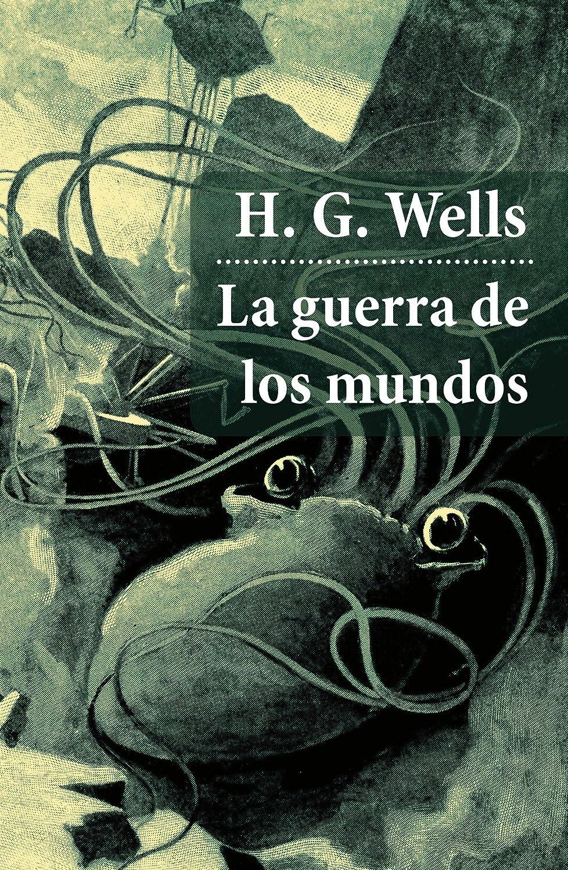 Portada del libro La guerra de los mundos de H. G. Wells