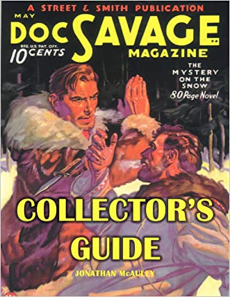 DOC SAVAGE: A Collector's Guide To All 181 Issues: 1933-1949