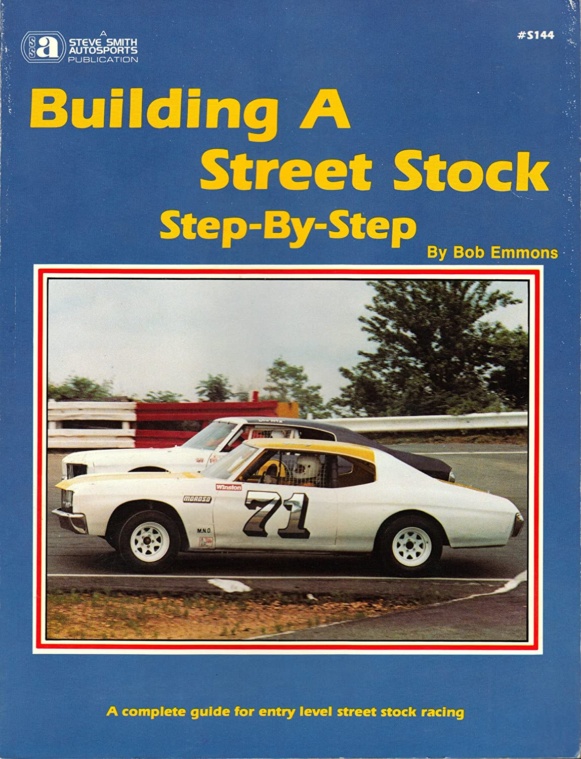 Building a Street Stock Step Step (S144)