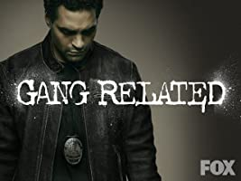 Gang Related Season 1