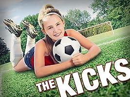 The Kicks - Season 1 [Ultra HD]