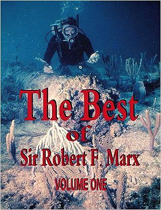 The Best of Sir Robert F. Marx: Volume One