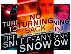 The Kathleen Turner Series (5 Books) by  Tiffany Snow