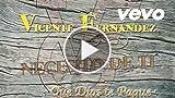 Vicente Fernández - Que Dios Te Pague