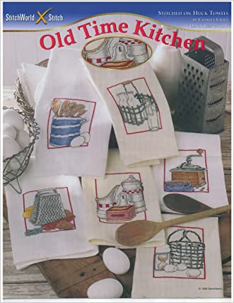 Old Time Kitchen - Counted Cross Stitch Patterns - Stitch World #03-247