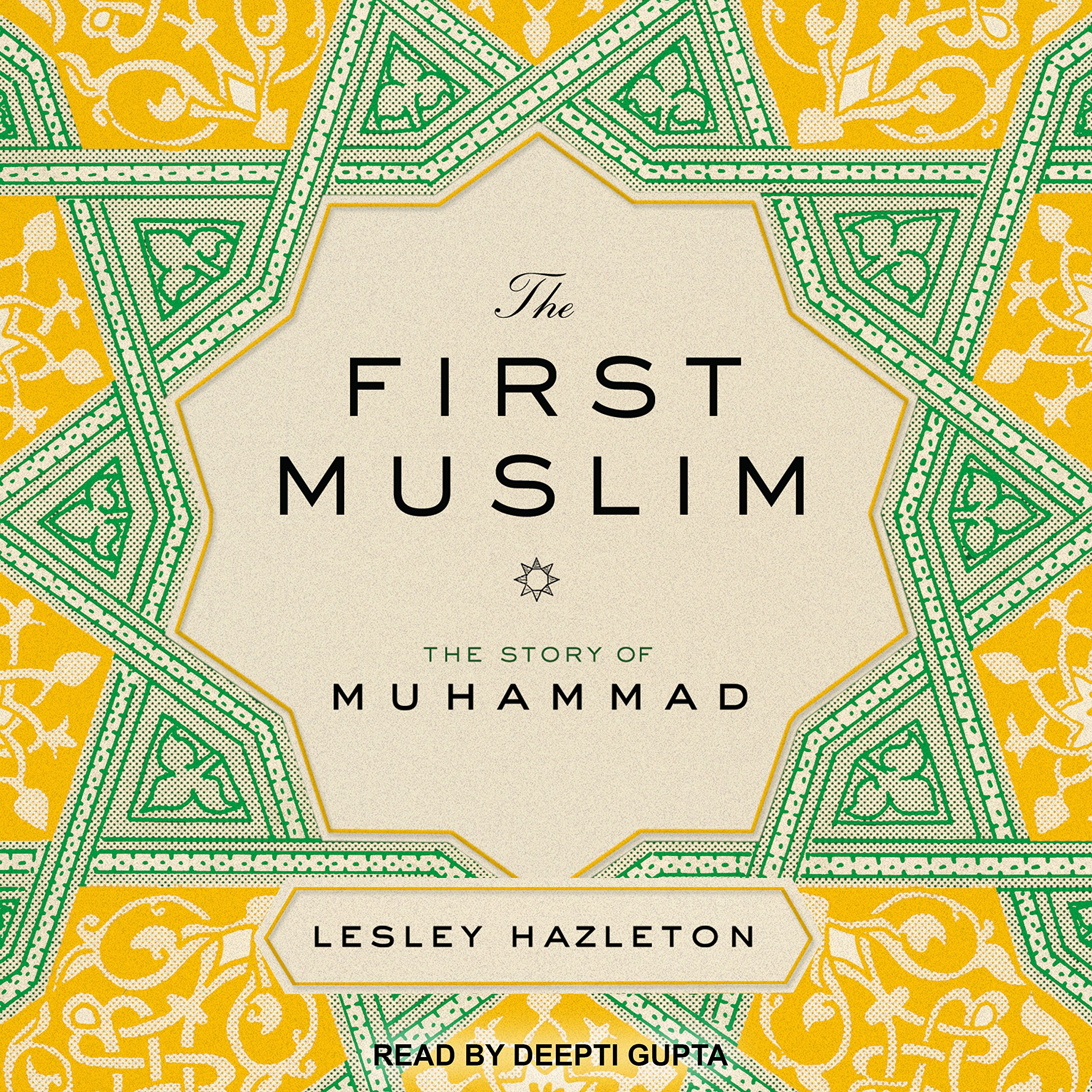 Buy The First Muslim: The Story Of Muhammad Book Online At Low Prices In  India  The First Muslim: The Story Of Muhammad Reviews & Ratings   Amazon