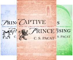 Recent Release Series Review:  Captive Prince Trilogy (Books 1 - 3) by C. S. Pacat
