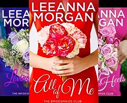 The Bridesmaids Club (4 Book Series) by  Leeanna Morgan