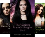 img - for The Vampire Hunter's Daughter (6 Book Series) book / textbook / text book