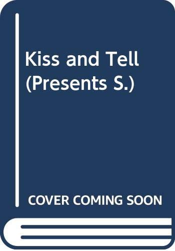 Very Good Kiss and Tell (Presents) Kendrick, Sharon 0263801071