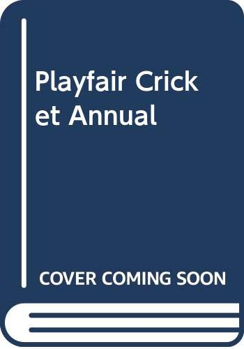Good Playfair Cricket Annual 1984 Ross, Gordon (editor) 0356102378