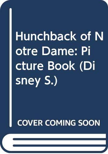0590137786 Good Hunchback of Notre Dame: Picture Book (Disney) Hugo, Victor