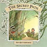 Butterworth, Nick: The Secret Path (Four Seasons)