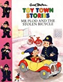 Blyton, Enid: Mr. Plod and the Stolen Bicycle (Toy Town Stories)