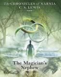 Lewis, C. S.: The Magician's Nephew (Chronicles of Narnia)