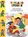 Blyton, Enid: Mr. Sparks to the Rescue (Toy Town Stories)