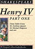 Shakespeare, William: King Henry IV: Complete & Unabridged Pt. 1
