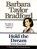 Bradford, Barbara Taylor: Hold the Dream