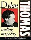Thomas, Dylan: Dylan Thomas Reading His Poetry