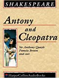 Shakespeare, William: Antony and Cleopatra: Complete & Unabridged