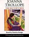Trollope, Joanna: The Rector's Wife