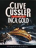 Clive Cussler: Inca Gold - Clive Cussler (audiobook/audio cassettes)