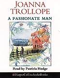Joanna Trollope: A Passionate Man