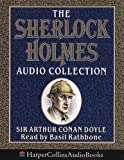 Doyle, Sir Arthur Conan: The Sherlock Holmes Audio Collection
